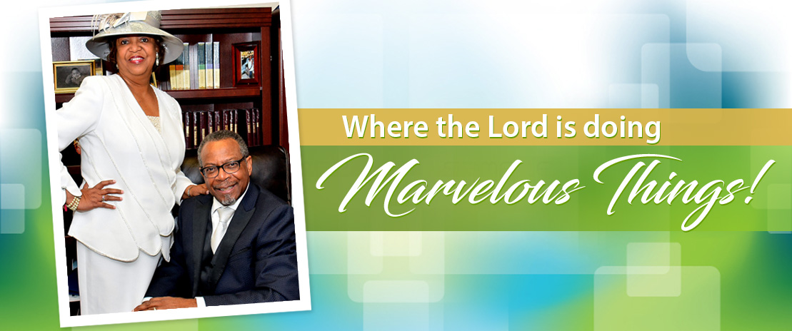 Where the Lord is doing Marvelous Things!